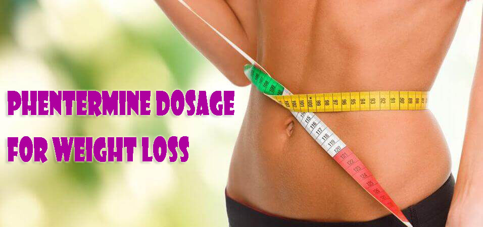 phentermine dosage for weight loss